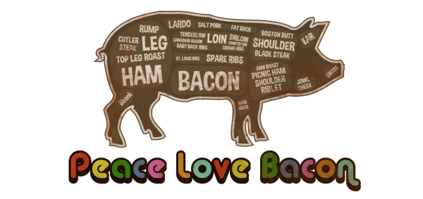 Peace Love And Bacon